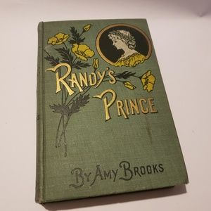 Other - Randy's Prince by Amy Brooks 1907 book illustrated